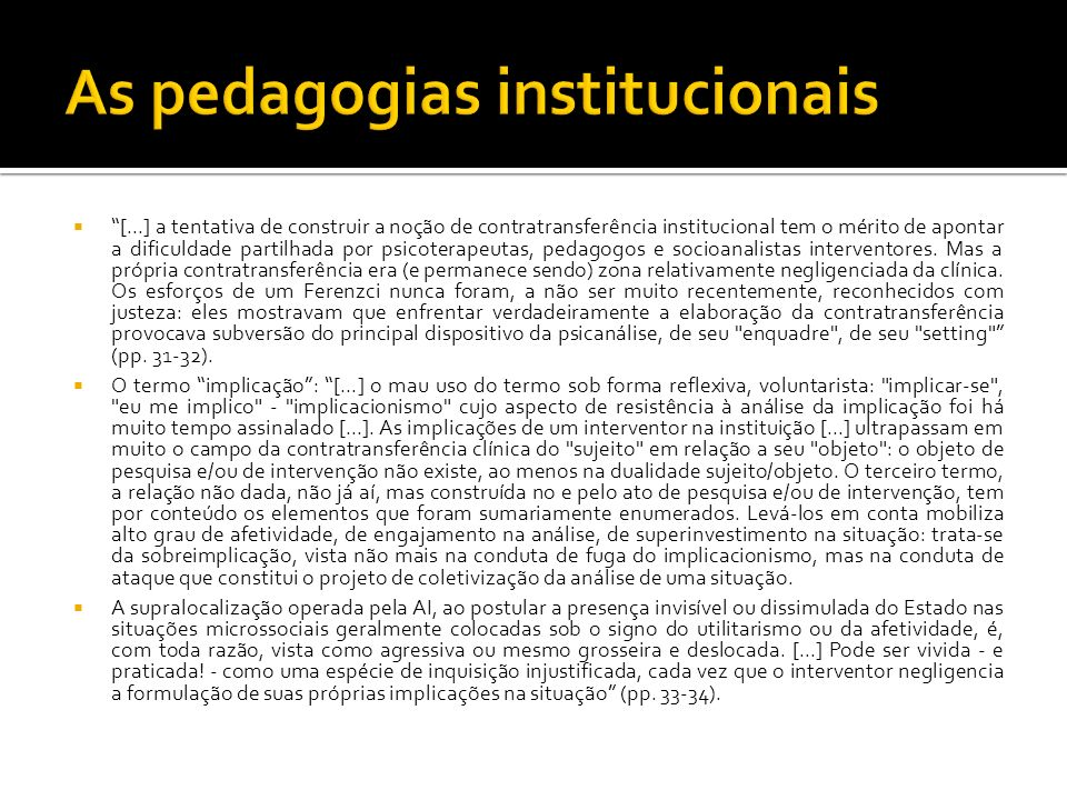 As pedagogias institucionais