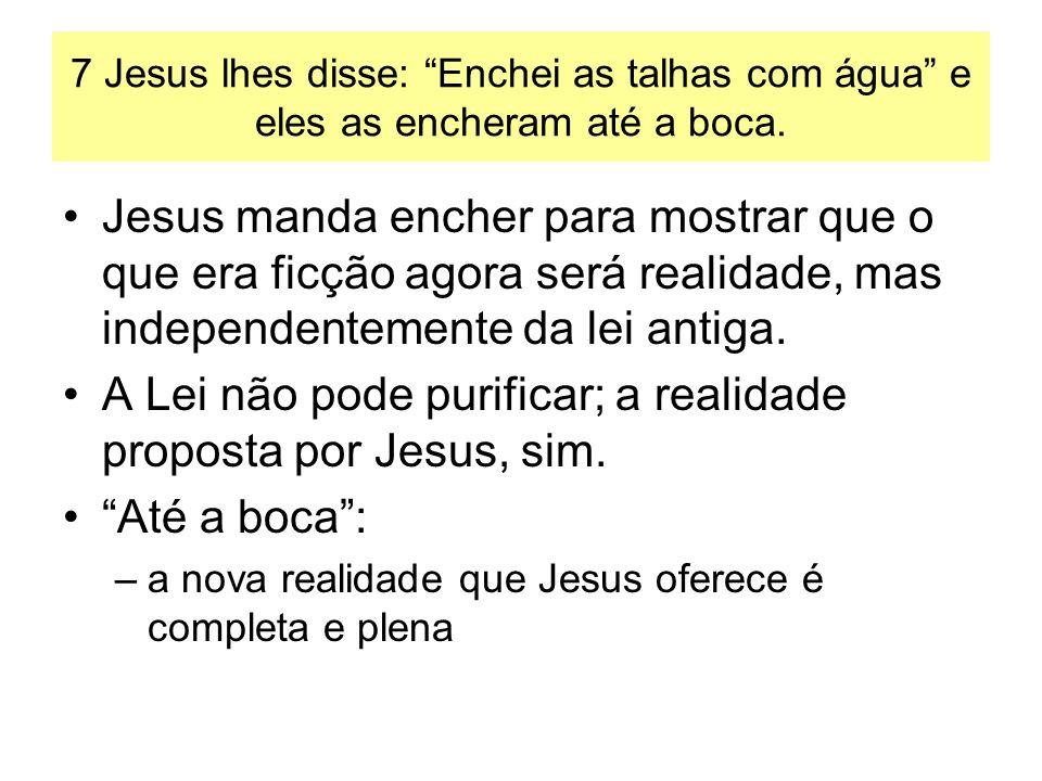 A Lei não pode purificar; a realidade proposta por Jesus, sim.