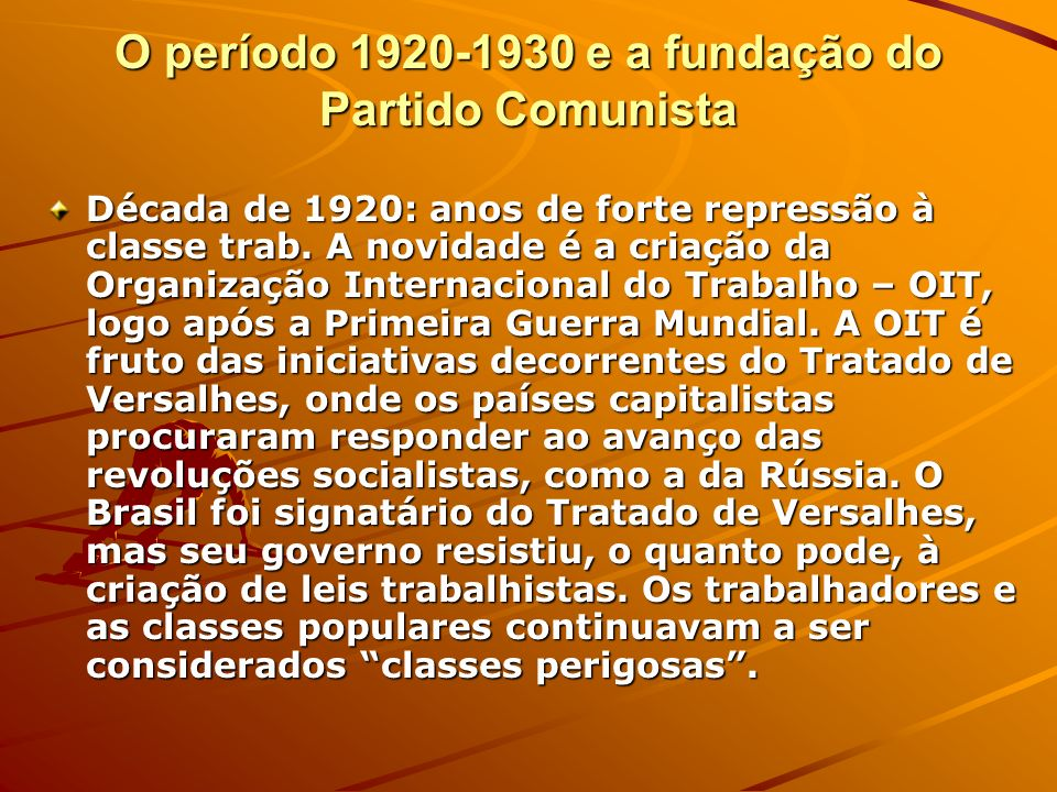 O período 1920-1930 e a fundação do Partido Comunista