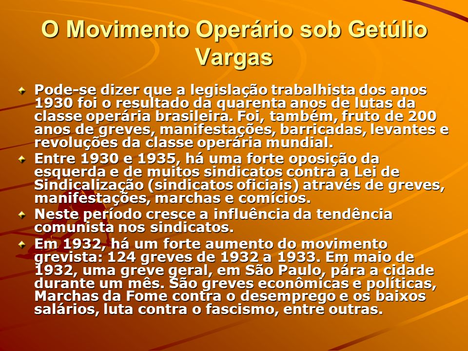 O Movimento Operário sob Getúlio Vargas