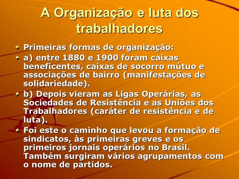 A Organização e luta dos trabalhadores