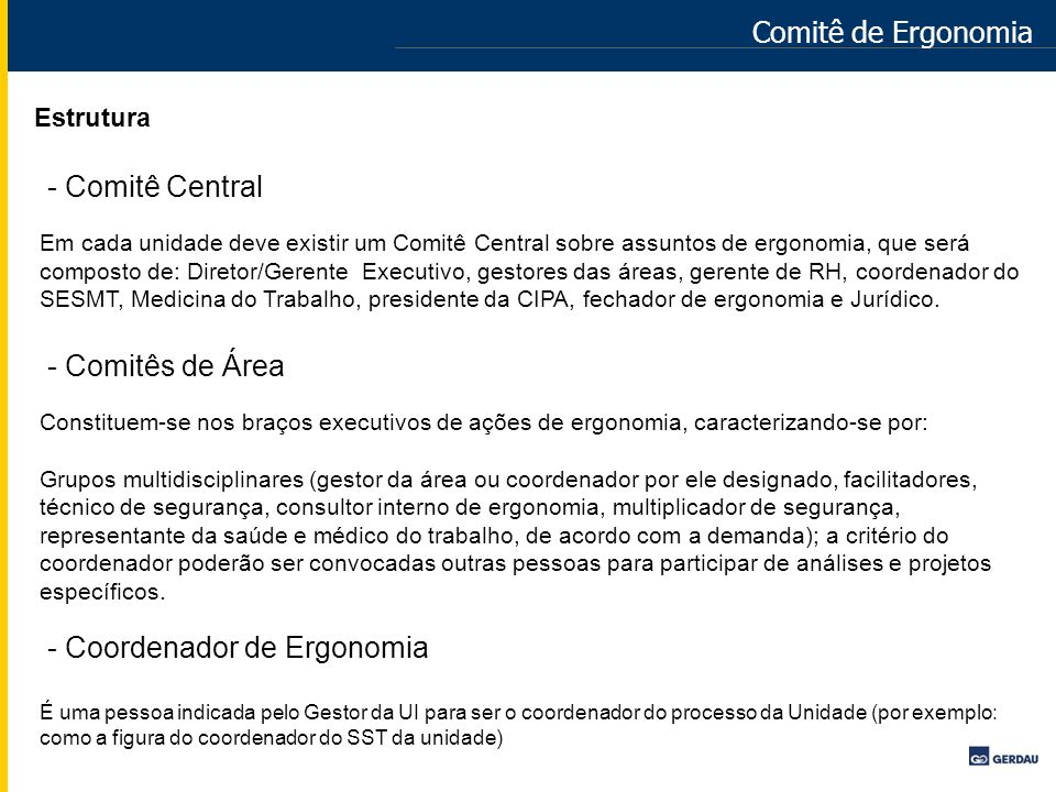 - Coordenador de Ergonomia