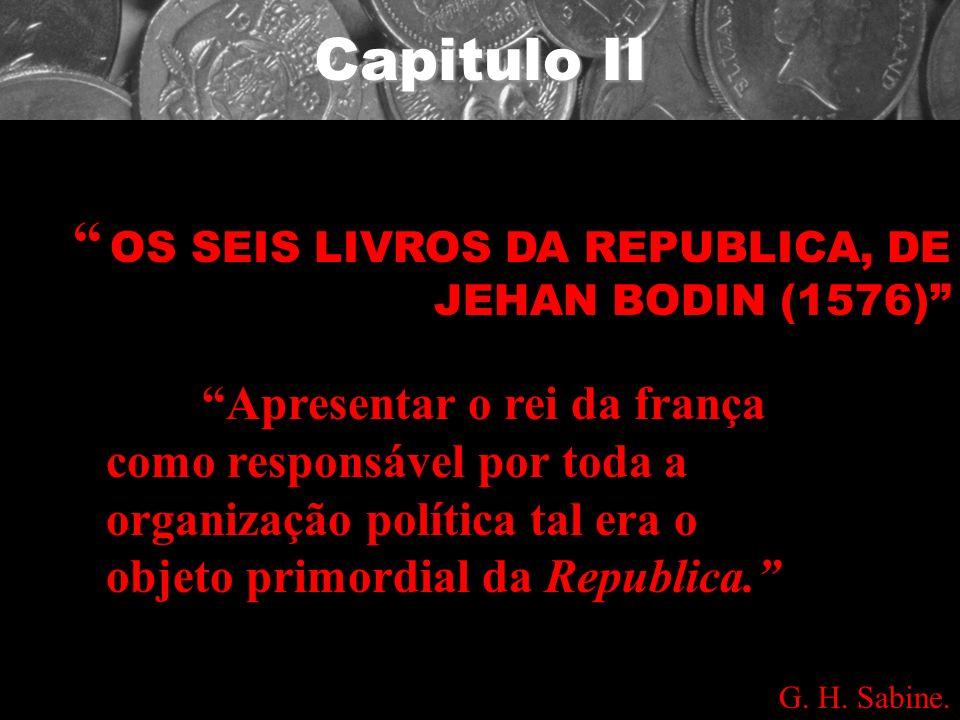 OS SEIS LIVROS DA REPUBLICA, DE JEHAN BODIN (1576)