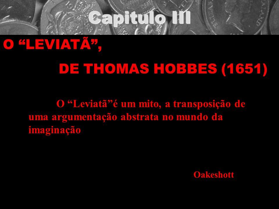 Capitulo III O LEVIATÃ , DE THOMAS HOBBES (1651)