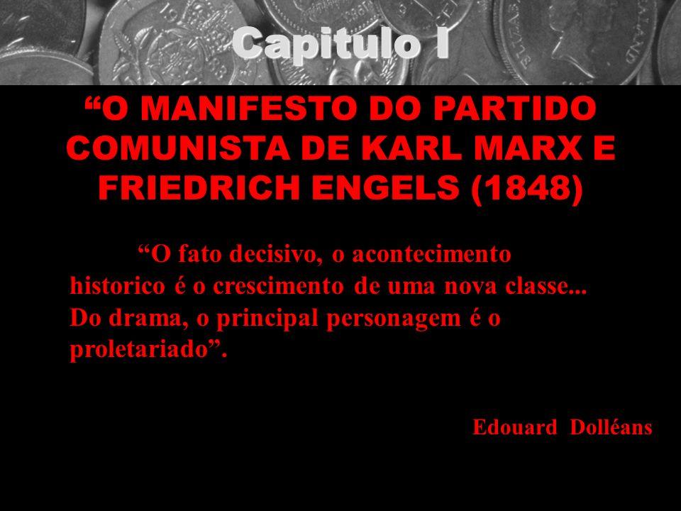 Capitulo I O MANIFESTO DO PARTIDO COMUNISTA DE KARL MARX E FRIEDRICH ENGELS (1848)