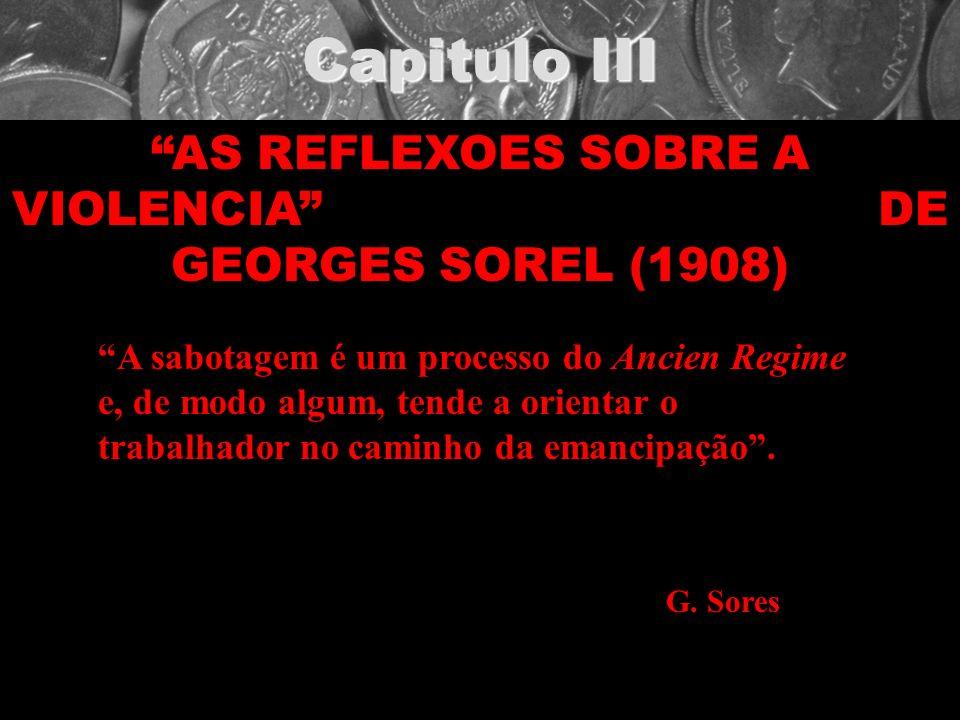 AS REFLEXOES SOBRE A VIOLENCIA DE GEORGES SOREL (1908)