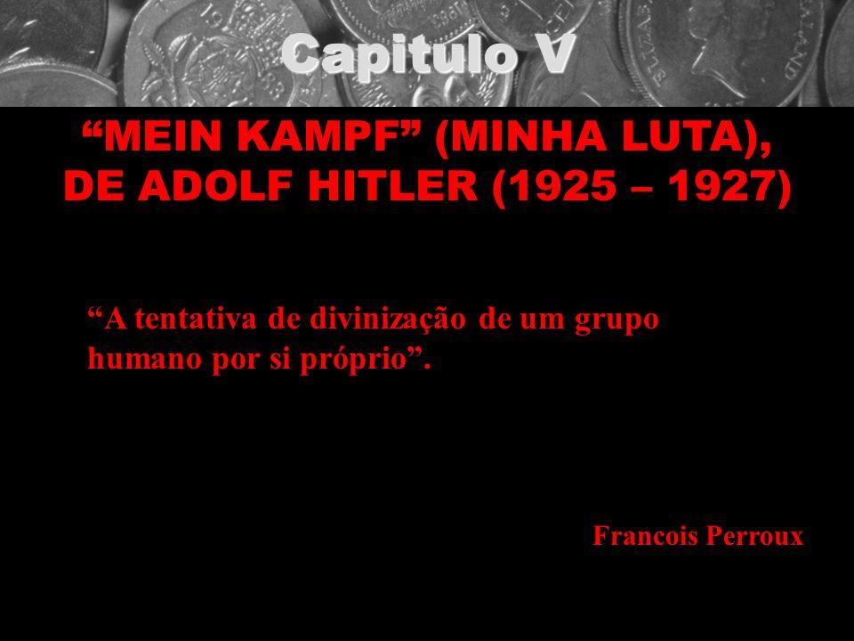 MEIN KAMPF (MINHA LUTA), DE ADOLF HITLER (1925 – 1927)