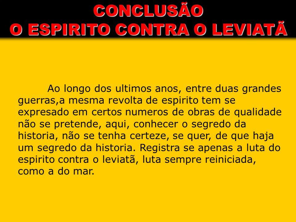CONCLUSÃO O ESPIRITO CONTRA O LEVIATÃ