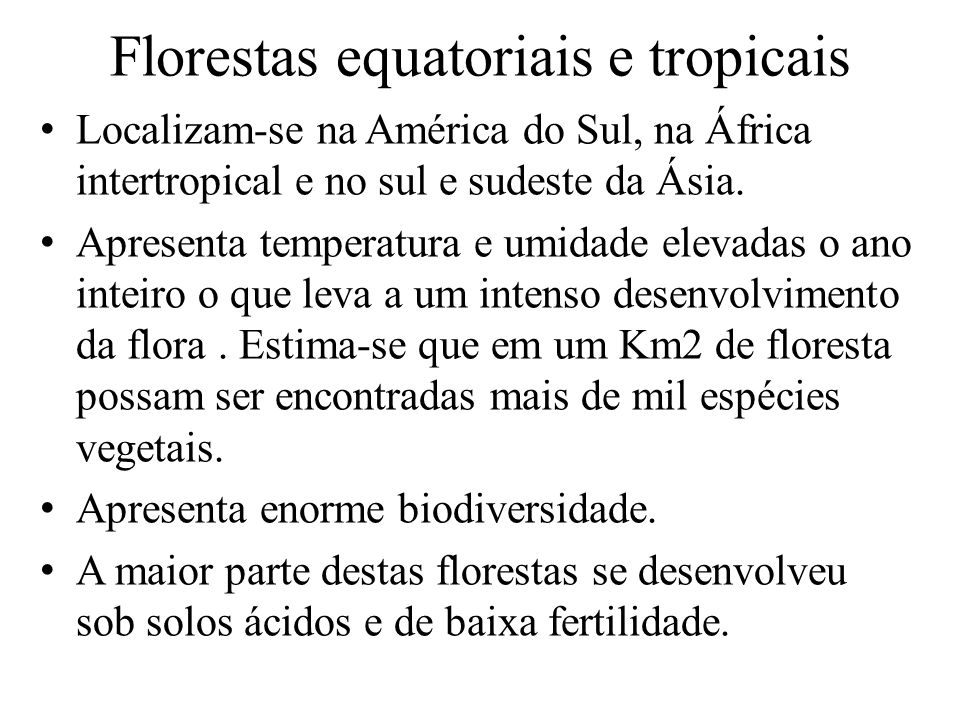 Florestas equatoriais e tropicais