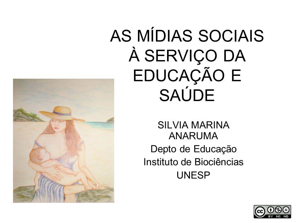 AS MÍDIAS SOCIAIS À SERVIÇO DA EDUCAÇÃO E SAÚDE