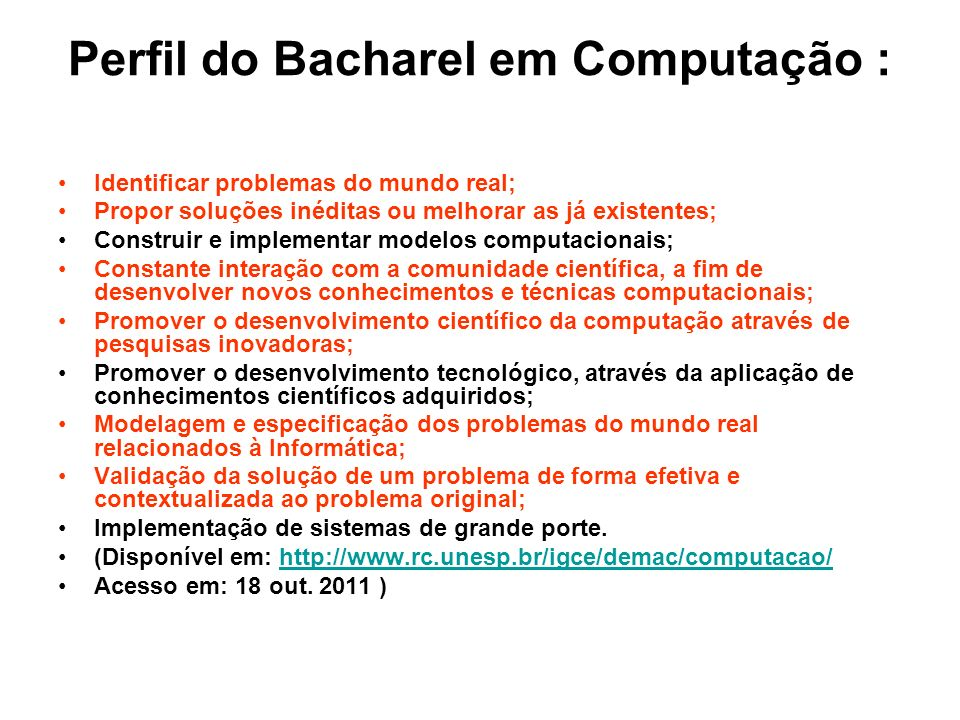 Perfil do Bacharel em Computação :