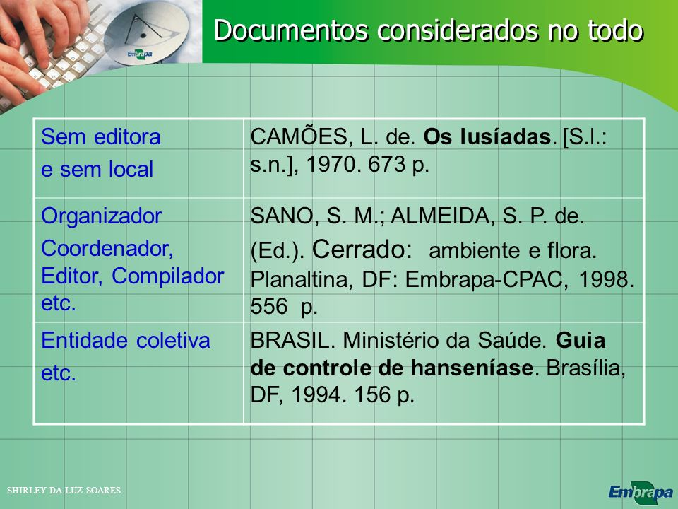 Documentos considerados no todo
