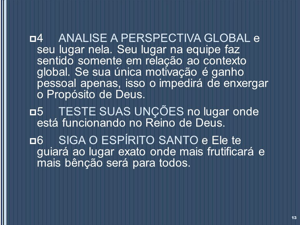 4. ANALISE A PERSPECTIVA GLOBAL e seu lugar nela