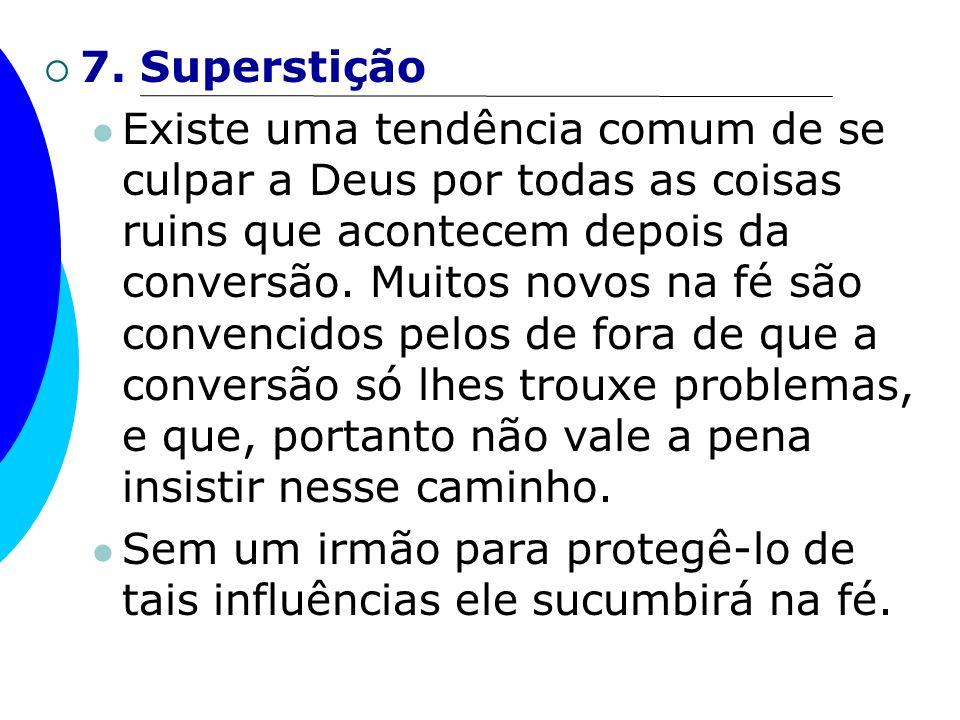 7. Superstição