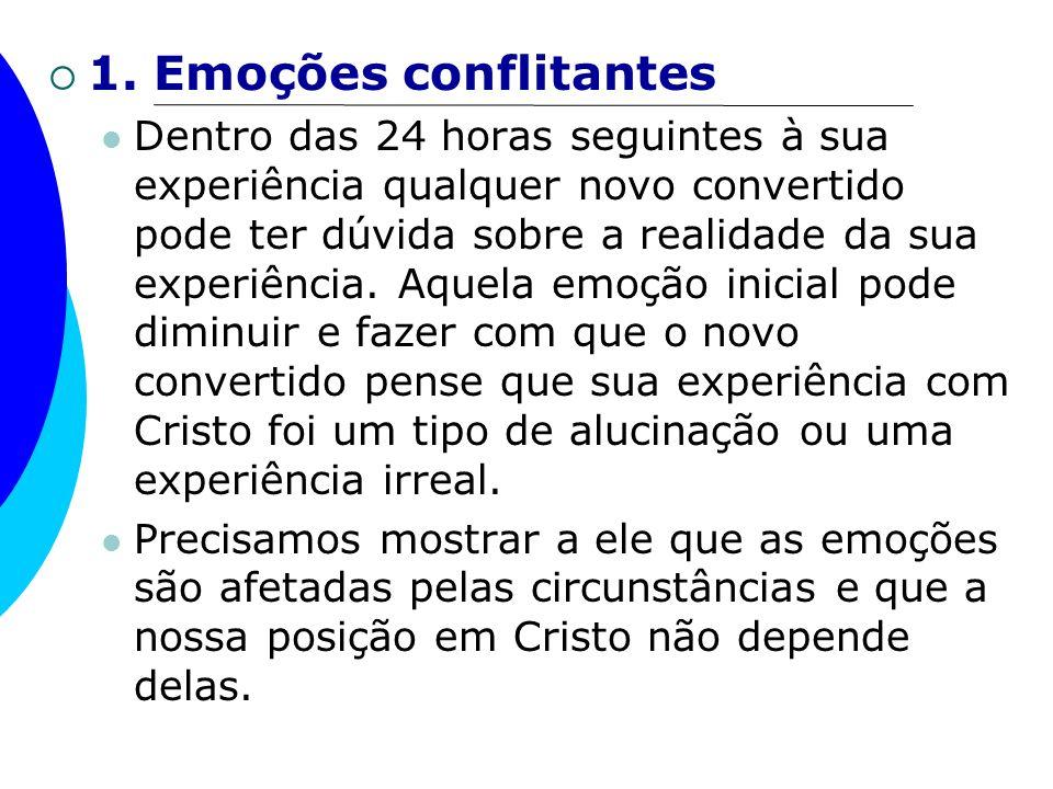 1. Emoções conflitantes