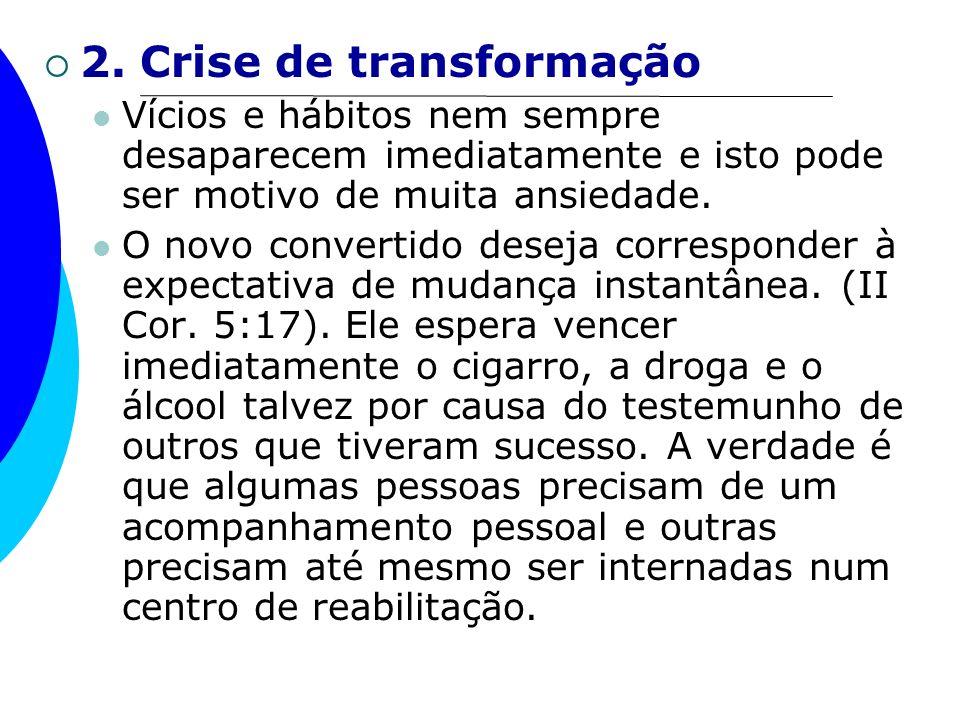 2. Crise de transformação