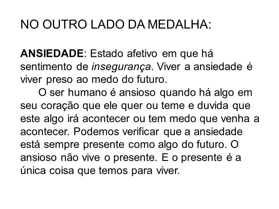 NO OUTRO LADO DA MEDALHA:
