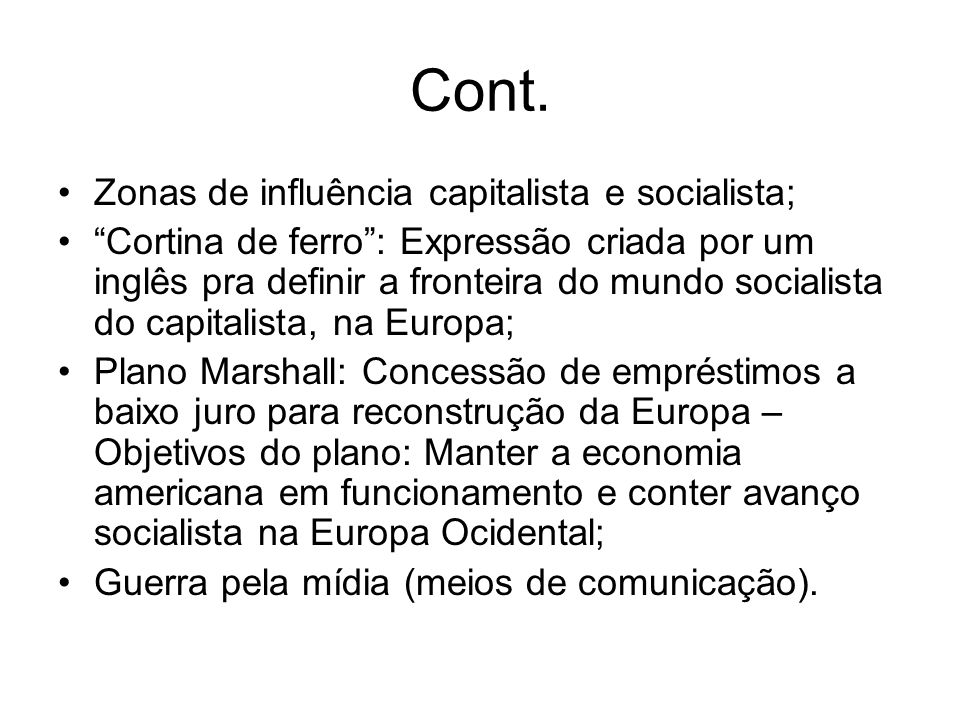 Cont. Zonas de influência capitalista e socialista;