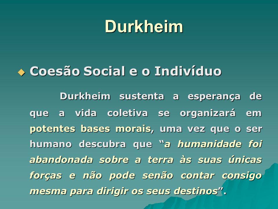 Durkheim Coesão Social e o Indivíduo
