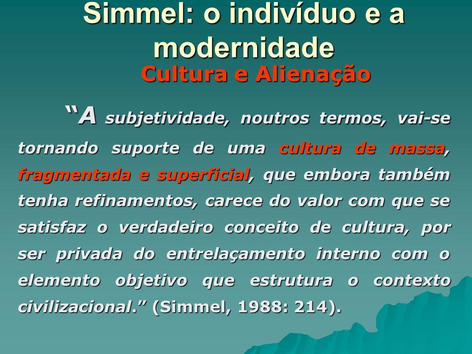 Simmel: o indivíduo e a modernidade