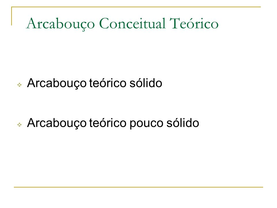 Arcabouço Conceitual Teórico