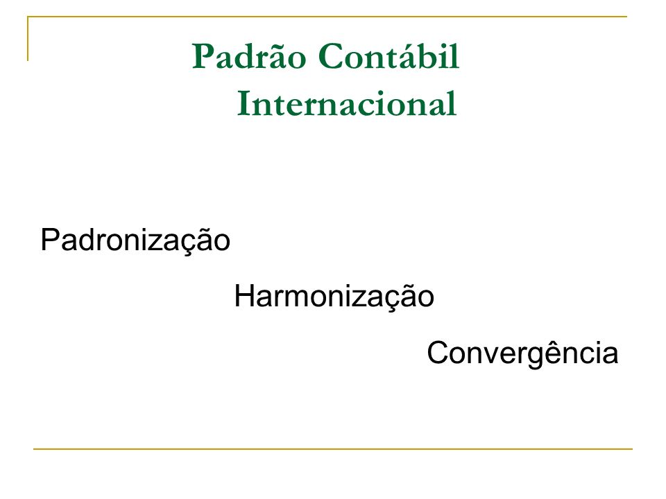 Padrão Contábil Internacional