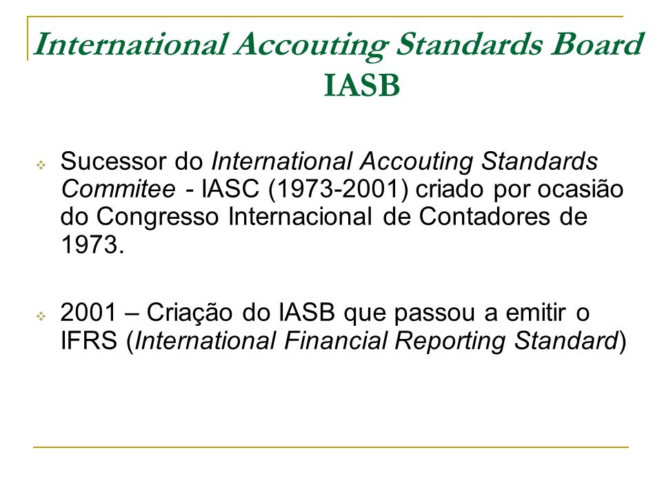 International Accouting Standards Board IASB