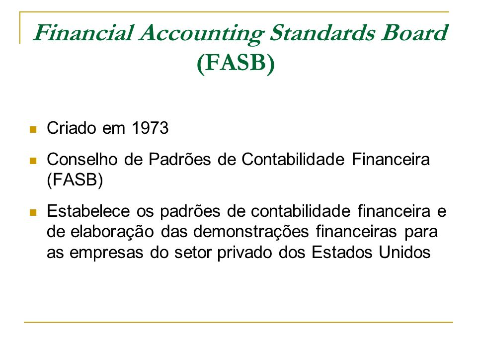 Financial Accounting Standards Board (FASB)