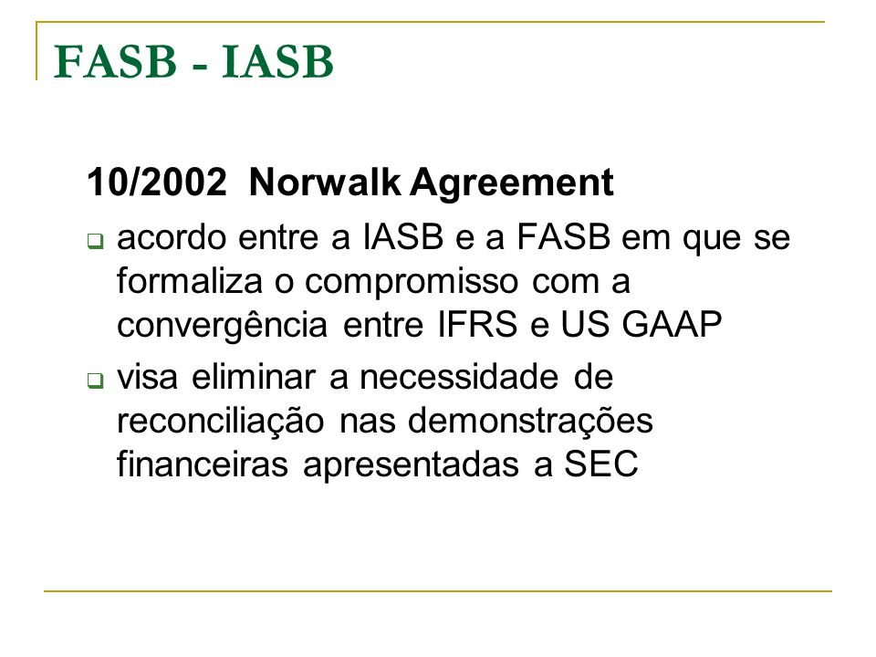 FASB - IASB 10/2002 Norwalk Agreement