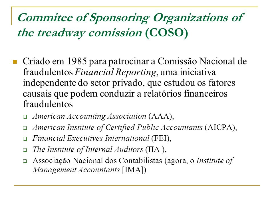 Commitee of Sponsoring Organizations of the treadway comission (COSO)