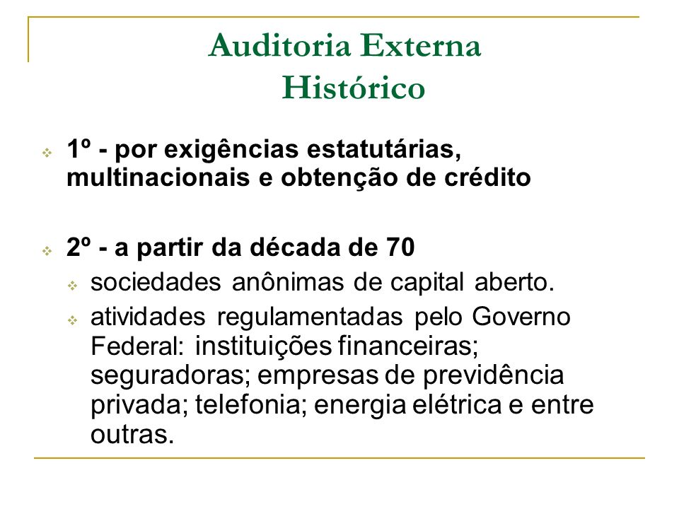 Auditoria Externa Histórico
