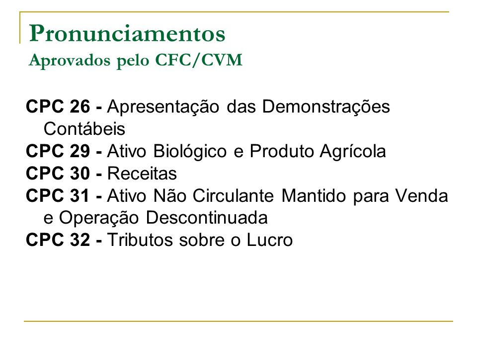 Pronunciamentos Aprovados pelo CFC/CVM