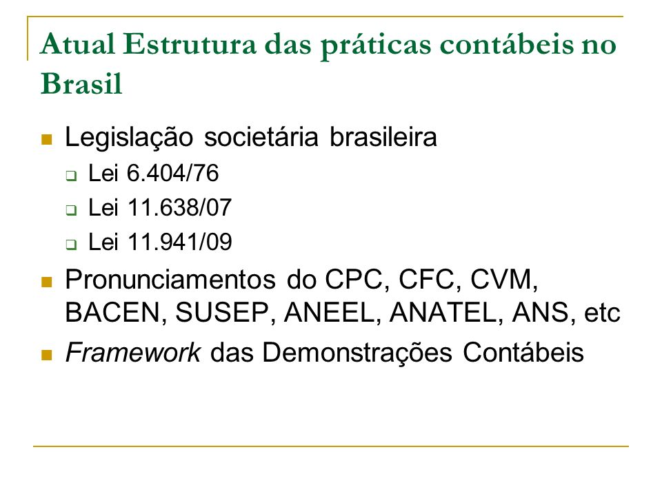 Atual Estrutura das práticas contábeis no Brasil