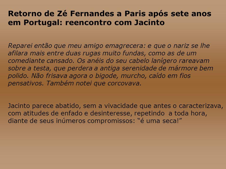 Retorno de Zé Fernandes a Paris após sete anos em Portugal: reencontro com Jacinto
