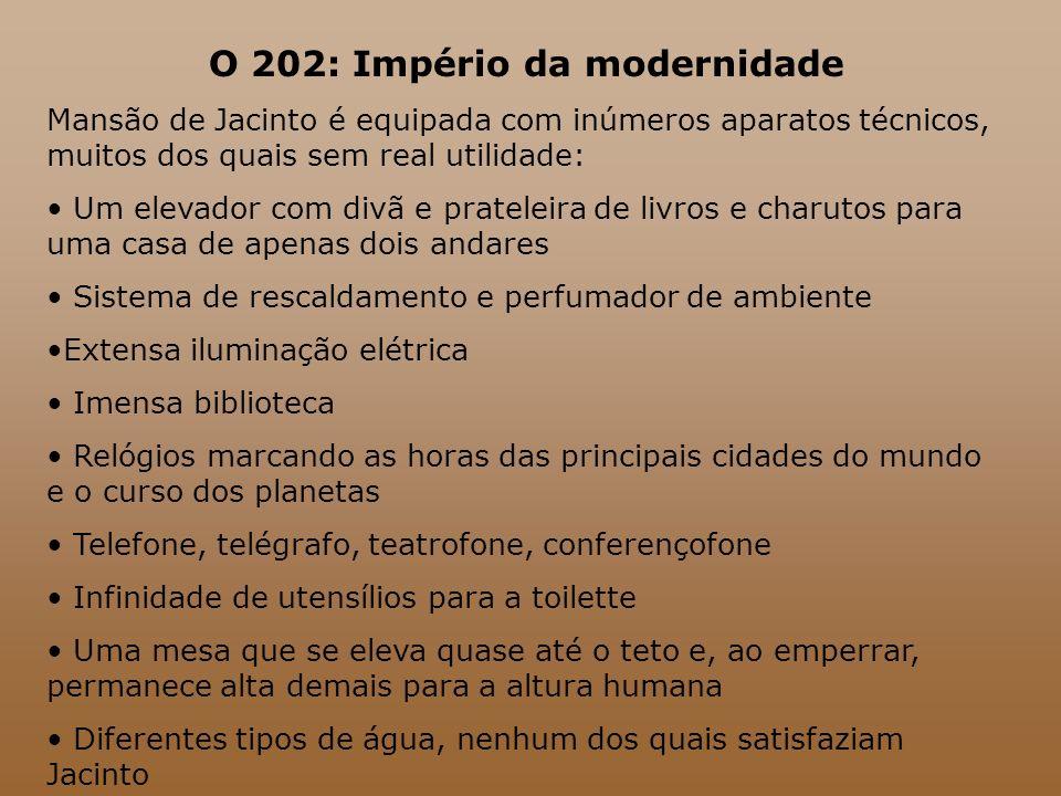 O 202: Império da modernidade