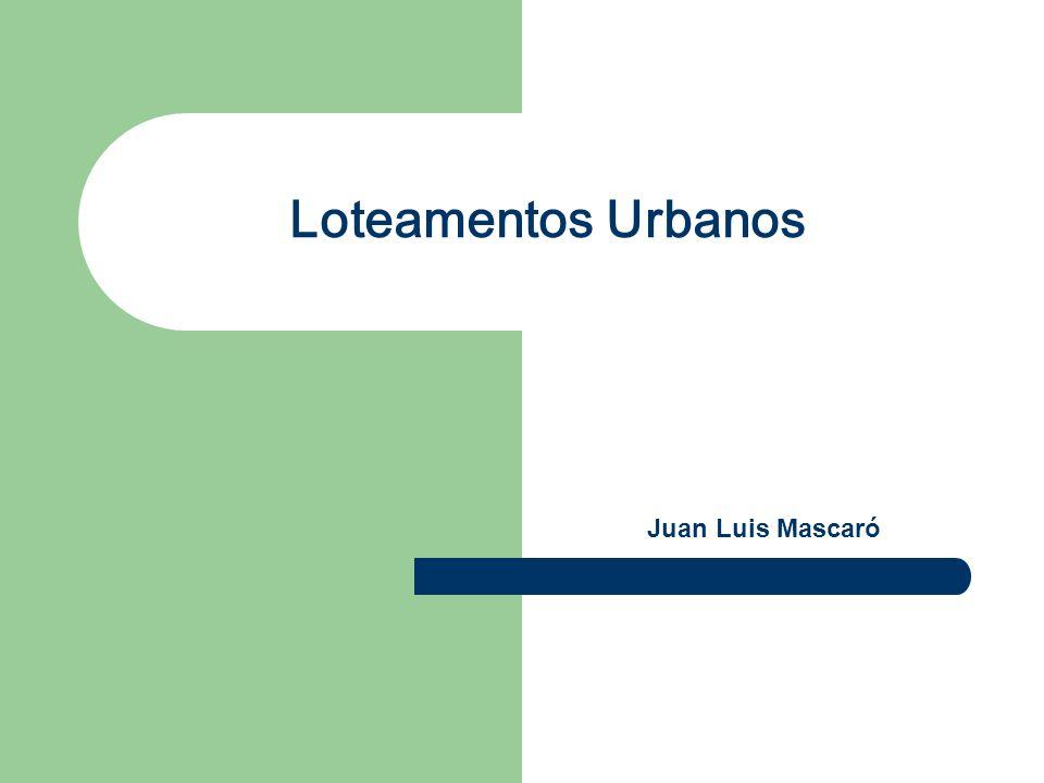 Loteamentos Urbanos Juan Luis Mascaró