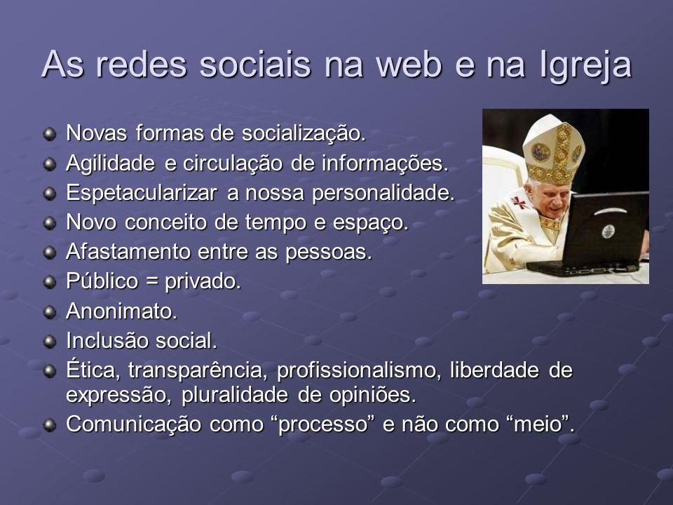 As redes sociais na web e na Igreja