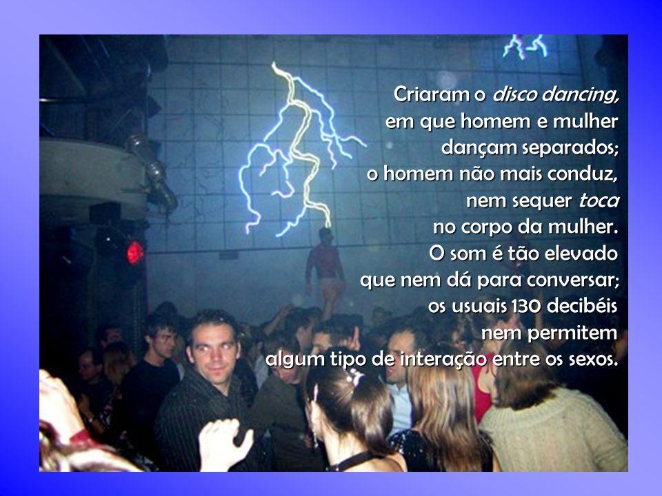 Criaram o disco dancing,
