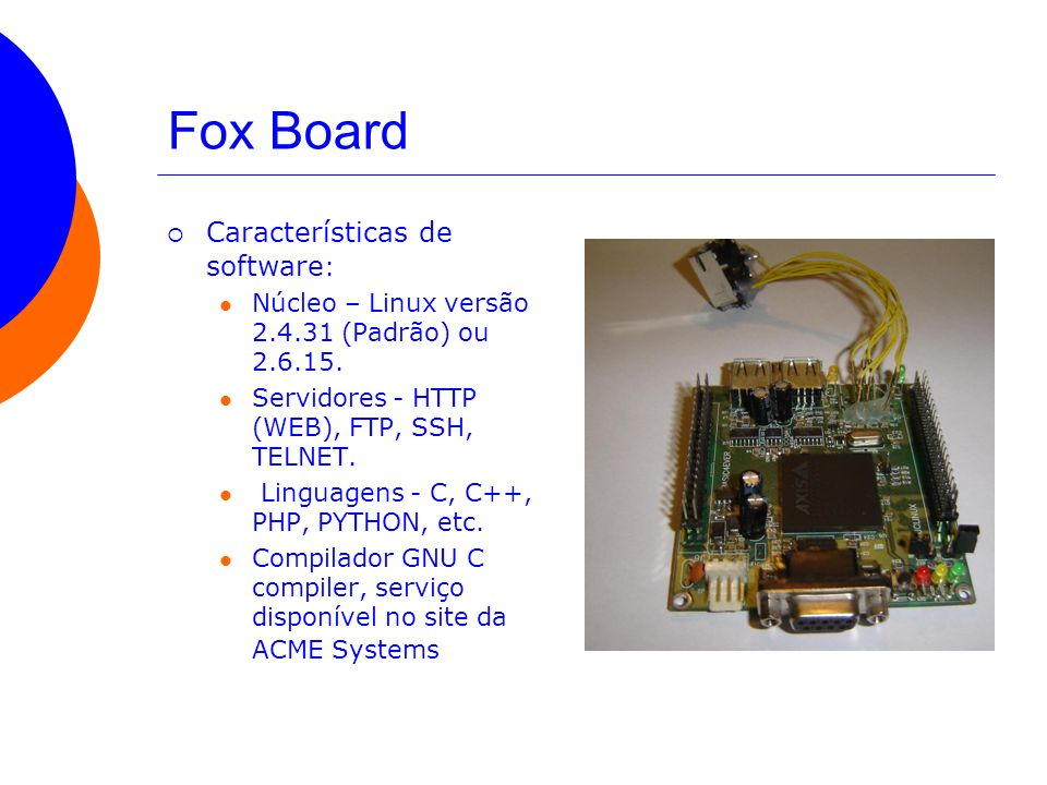 Fox Board Características de software: