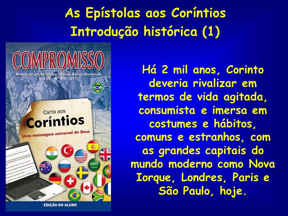 As Epístolas aos Coríntios Introdução histórica (1)