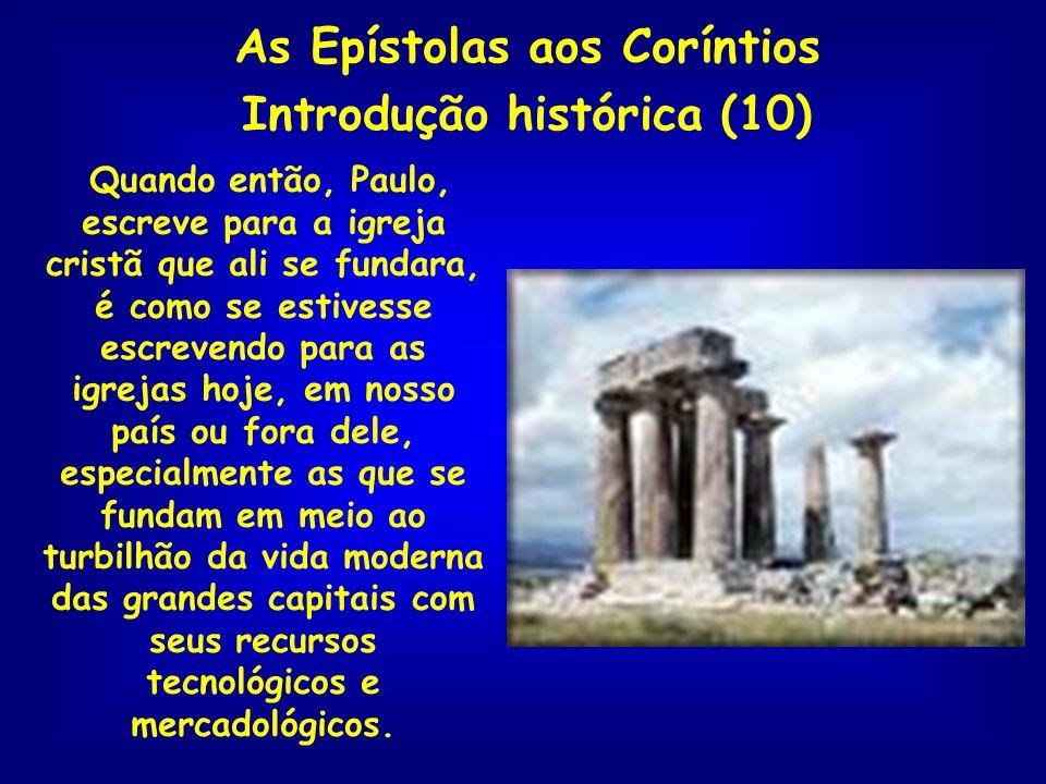 As Epístolas aos Coríntios Introdução histórica (10)