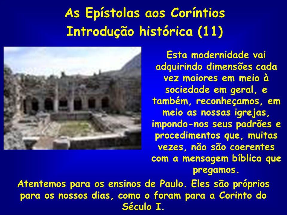 As Epístolas aos Coríntios Introdução histórica (11)