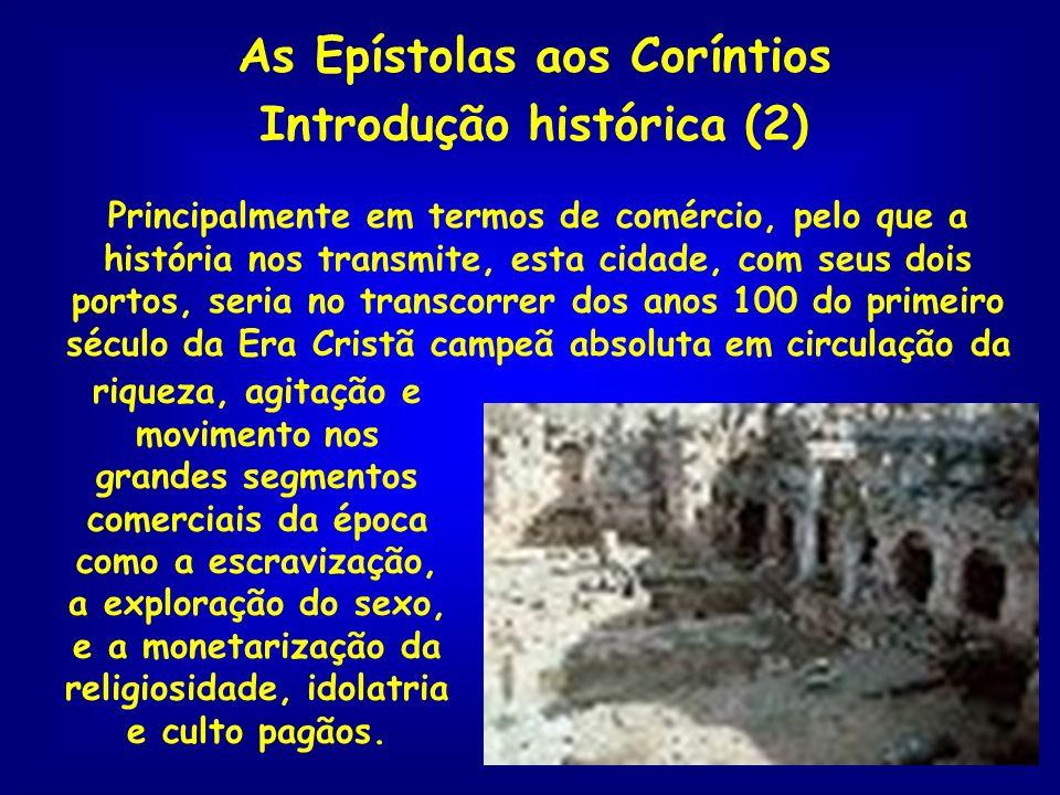 As Epístolas aos Coríntios Introdução histórica (2)