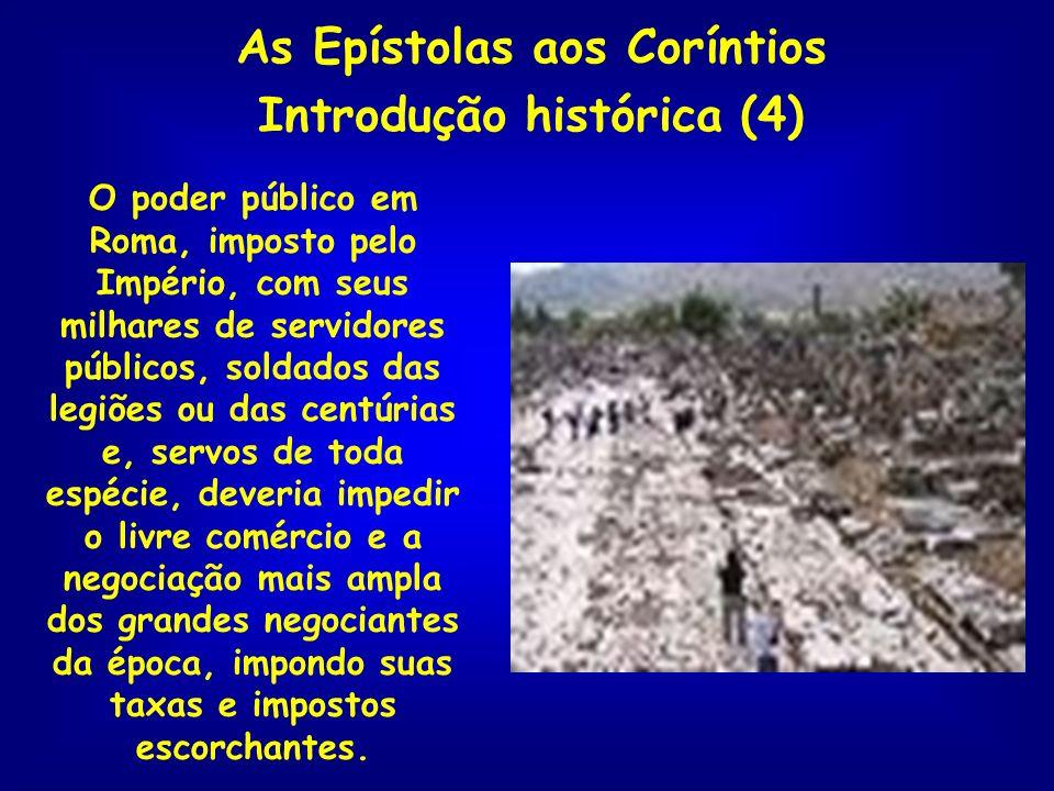 As Epístolas aos Coríntios Introdução histórica (4)