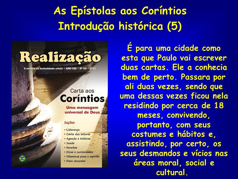As Epístolas aos Coríntios Introdução histórica (5)