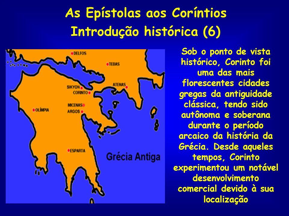 As Epístolas aos Coríntios Introdução histórica (6)