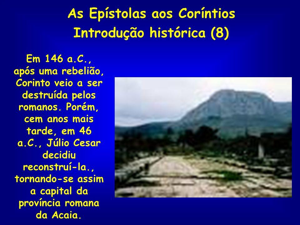 As Epístolas aos Coríntios Introdução histórica (8)