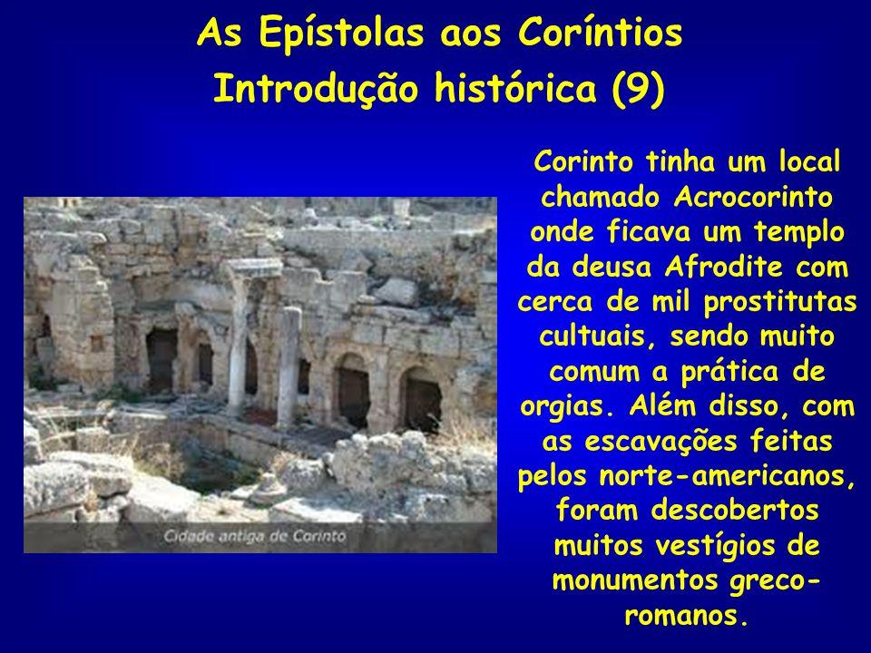 As Epístolas aos Coríntios Introdução histórica (9)