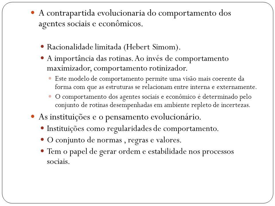 As instituições e o pensamento evolucionário.