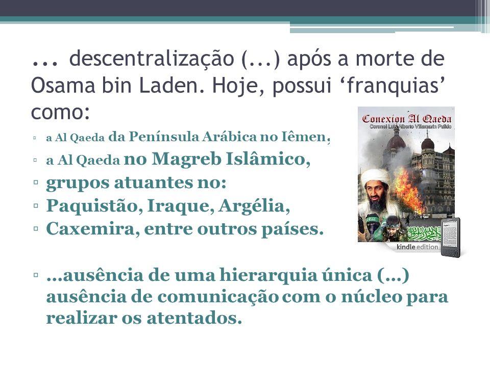 descentralização (. ) após a morte de Osama bin Laden